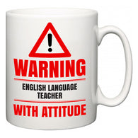 Warning English Language Teacher with Attitude  Mug