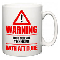 Warning Food Science Technician with Attitude  Mug