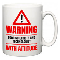 Warning Food Scientists and Technologist with Attitude  Mug