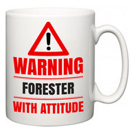 Warning Forester with Attitude  Mug