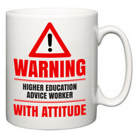 Warning Higher education advice worker with Attitude  Mug