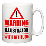 Warning Illustrator with Attitude  Mug