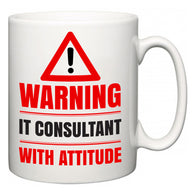 Warning IT consultant with Attitude  Mug