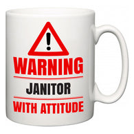 Warning Janitor with Attitude  Mug