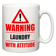 Warning Laundry with Attitude  Mug
