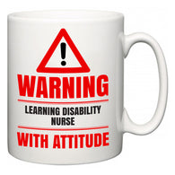 Warning Learning disability nurse with Attitude  Mug