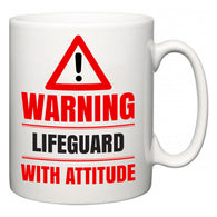 Warning Lifeguard with Attitude  Mug