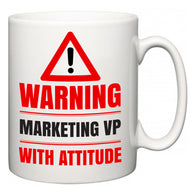 Warning Marketing VP with Attitude  Mug