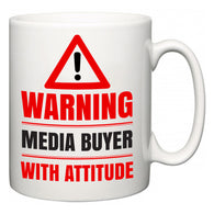Warning Media buyer with Attitude  Mug