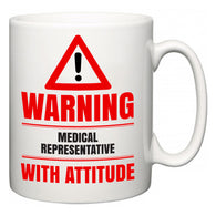 Warning Medical representative with Attitude  Mug