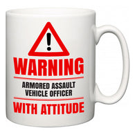 Warning Armored Assault Vehicle Officer with Attitude  Mug
