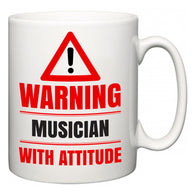 Warning Musician with Attitude  Mug