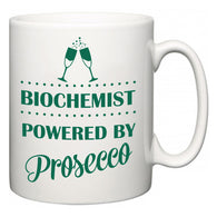 Biochemist Powered by Prosecco  Mug