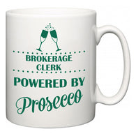 Brokerage Clerk Powered by Prosecco  Mug