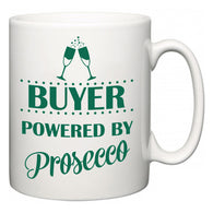 Buyer Powered by Prosecco  Mug