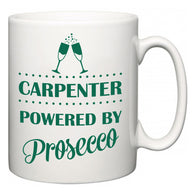 Carpenter Powered by Prosecco  Mug