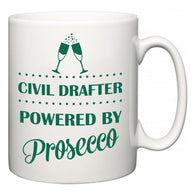 Civil Drafter Powered by Prosecco  Mug