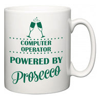 Computer Operator Powered by Prosecco  Mug