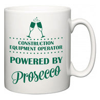Construction Equipment Operator Powered by Prosecco  Mug