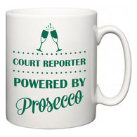Court Reporter Powered by Prosecco  Mug