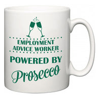 Employment advice worker Powered by Prosecco  Mug