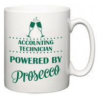 Accounting technician Powered by Prosecco  Mug
