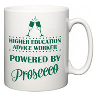 Higher education advice worker Powered by Prosecco  Mug