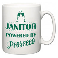 Janitor Powered by Prosecco  Mug