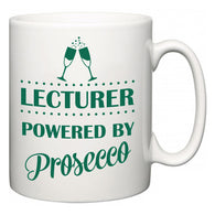 Lecturer Powered by Prosecco  Mug