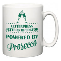 Letterpress Setters Operator Powered by Prosecco  Mug