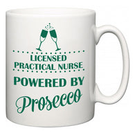 Licensed Practical Nurse Powered by Prosecco  Mug