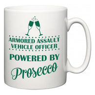 Armored Assault Vehicle Officer Powered by Prosecco  Mug