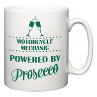 Motorcycle Mechanic Powered by Prosecco  Mug