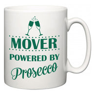 Mover Powered by Prosecco  Mug