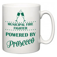 Municipal Fire Fighter Powered by Prosecco  Mug