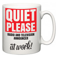 Quiet Please Radio and Television Announcer at Work  Mug