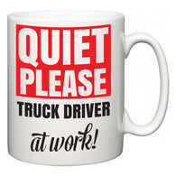 Quiet Please Truck Driver at Work  Mug