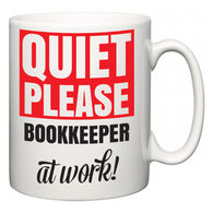 Quiet Please Bookkeeper at Work  Mug
