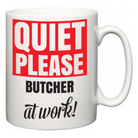 Quiet Please Butcher at Work  Mug