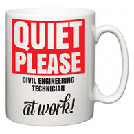 Quiet Please Civil Engineering Technician at Work  Mug