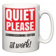 Quiet Please Commissioning editor at Work  Mug