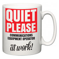 Quiet Please Communications Equipment Operator at Work  Mug