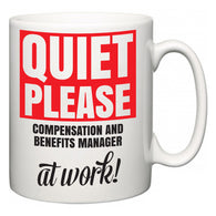 Quiet Please Compensation and Benefits Manager at Work  Mug