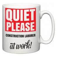 Quiet Please Construction Laborer at Work  Mug