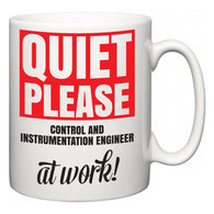 Quiet Please Control and instrumentation engineer at Work  Mug