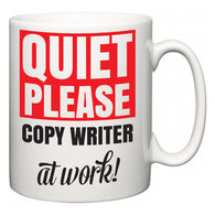 Quiet Please Copy Writer at Work  Mug