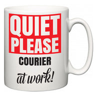 Quiet Please Courier at Work  Mug