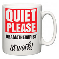 Quiet Please Dramatherapist at Work  Mug
