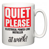 Quiet Please Electrical Power-Line Installer at Work  Mug