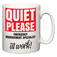 Quiet Please Emergency Management Specialist at Work  Mug